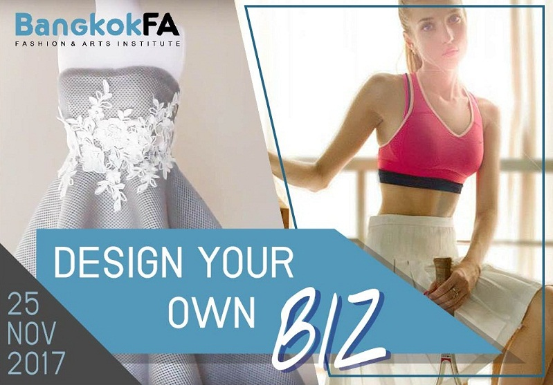 DESIGN YOUR OWN BIZ -  BangkokFA